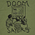 DOOM SAYERS KILL TELEVISION MILITARY GREEN SS XL
