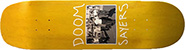 DOOM SAYERS TEAM THE APPROACH SHAPED DECK 8.40