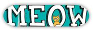 MEOW TEAM LOGO TEAL DECK  8.50